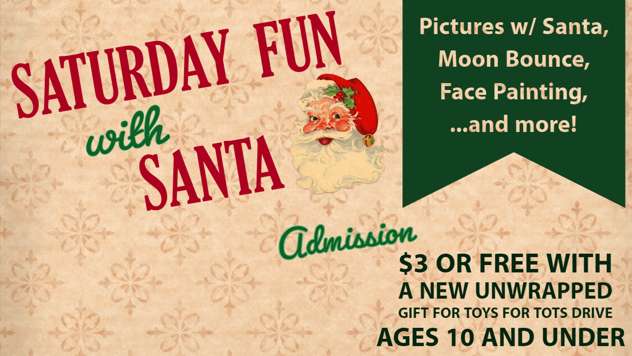 Saturday Fun with Santa 2019